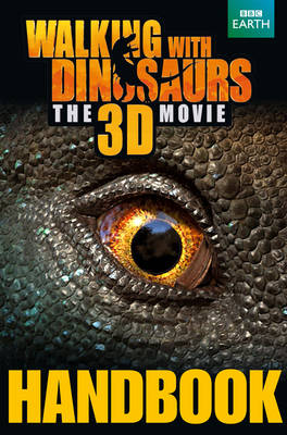 Walking with Dinosaurs Handbook by Calliope Glass