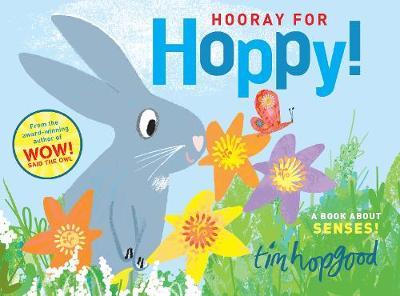 Hooray for Hoppy by Tim Hopgood