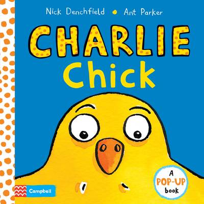 Charlie Chick by Nick Denchfield