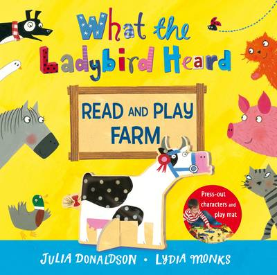 What the Ladybird Heard Read and Play Farm by Julia Donaldson