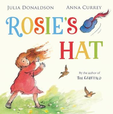 Rosie's Hat by Julia Donaldson