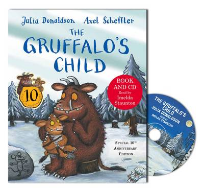 The Gruffalo's Child 10th Anniversary Edition by Julia Donaldson