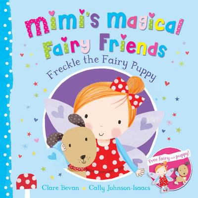 Freckle the Fairy Puppy by Clare Bevan
