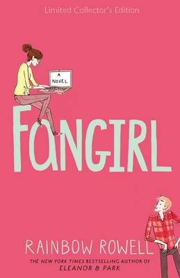 Fangirl Special Edition by Rainbow Rowell