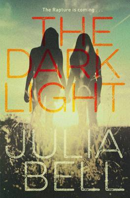 The Dark Light by Julia Bell