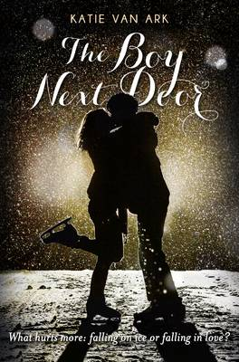 The Boy Next Door A Swoon Novel by Katie Van Ark