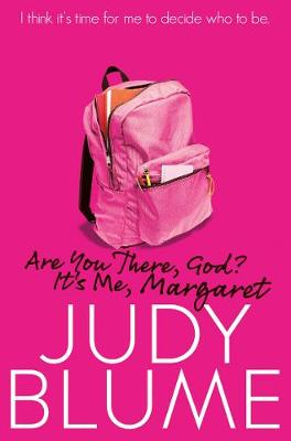 Are You There, God? it's Me, Margaret by Judy Blume