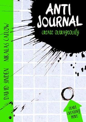 The Anti Journal by David Sinden, Nikalas Catlow
