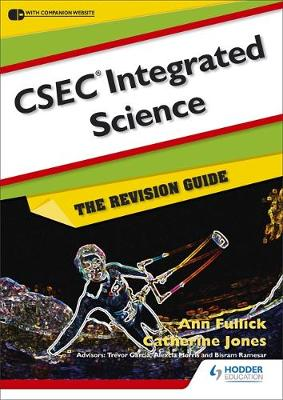 CSEC Integrated Science: The Revision Guide by Evan Jones, Ann Fullick