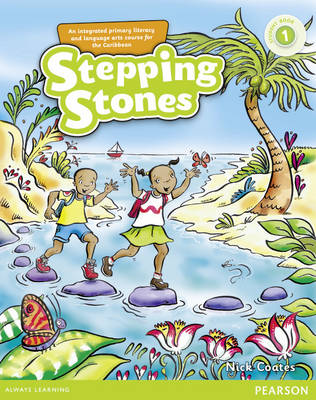 Stepping Stones: Student Book Level 1 by Nick Coates