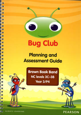 Bug Club Year 3 Planning and Assessment Guide (NC 3C-3B) by