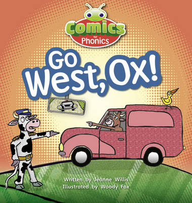 Comics for Phonics Set 06 Red A Go West, Ox! by Jeanne Willis