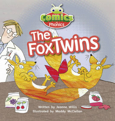 Comics for Phonics Set 06 Red A The Fox Twins by Jeanne Willis
