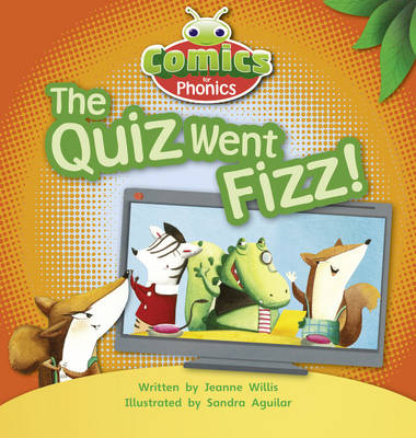 Comics for Phonics Set 07 Red A The Quiz Went Fizz by Jeanne Willis