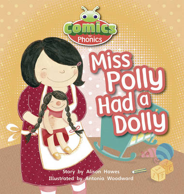 Comics for Phonics Miss Polly Had a Dolly 6-pack Lilac by Alison Hawes