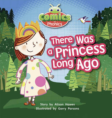 Comics for Phonics There Was a Princess 6-pack Lilac by Alison Hawes