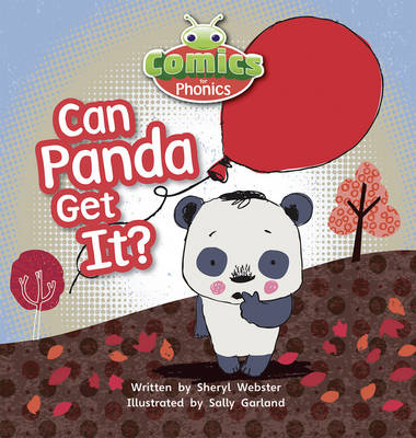 Comics for Phonics Can Panda Get It? 6-pack Pink B Set 5 by Sheryl Webster