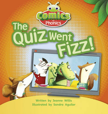Comics for Phonics the Quiz Went Fizz 6-pack Red A Set 7 by Jeanne Willis