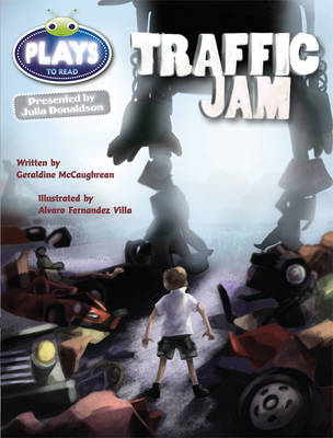 Julia Donaldson Plays Lime/3C Traffic Jam Lime/3c by Geraldine McCaughrean