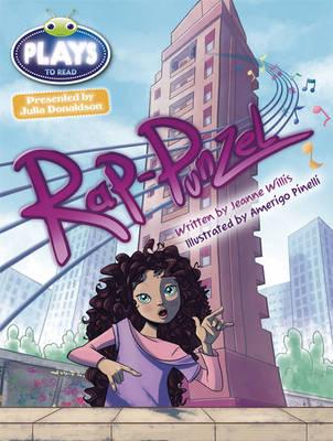 Julia Donaldson Plays Rap-Punzel Turq/1b by Jeanne Willis, Rachael Sutherland