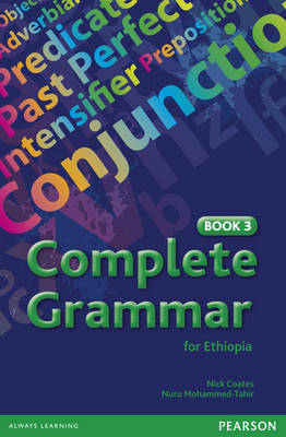 Complete Grammar for Ethiopia Book 3 by Nick Coates