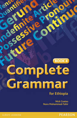 Complete Grammar for Ethiopia Book 4 by Nick Coates