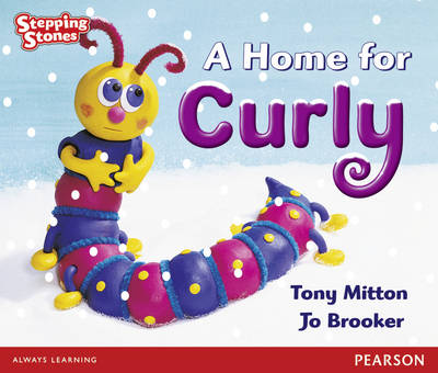 Stepping Stones: a Home for Curly - Red Level by Tony Mitton