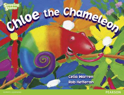 Stepping Stones: Chloe the Chameleon - Green Level by Celia Warren