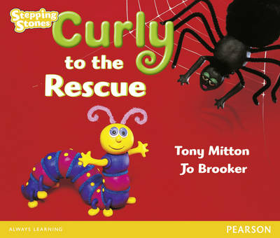 Stepping Stones: Curly to the Rescue - Yellow Level by Tony Mitton