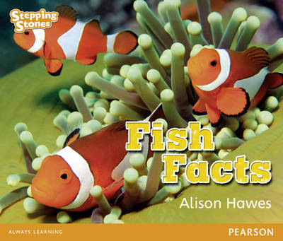Stepping Stones: Fish Facts - Orange Level by Alison Hawes