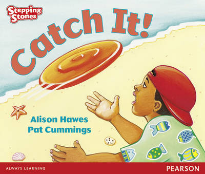 Stepping Stones: Catch It! - Red Level by Alison Hawes