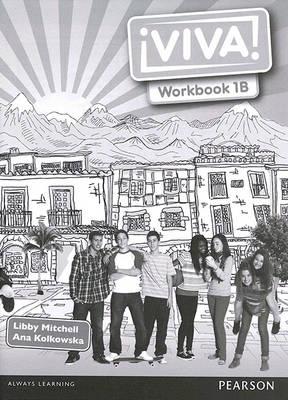 Viva! 1 Workbook B Pack by Ana Kolkowska, Libby Mitchell