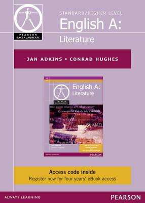 Pearson Baccalaureate English A: Literature Ebook Only Edition for the IB Diploma (etext) by Jan Adkins, Conrad Hughes