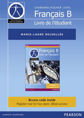 Pearson Baccalaureate Francais B Ebook Only Edition for the IB Diploma (etext) by Marie-Laure Delvallee