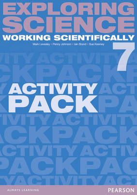 Exploring Science: Working Scientifically Activity Pack Year 7 by Mark Levesley
