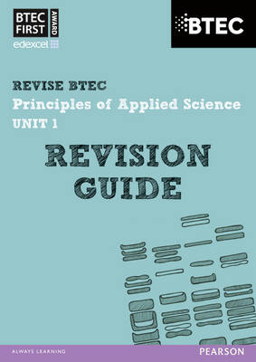 Revise BTEC: BTEC First Principles of Applied Science Unit 1 Revision Guide - Book and Access Card by Jennifer Stafford-Brown