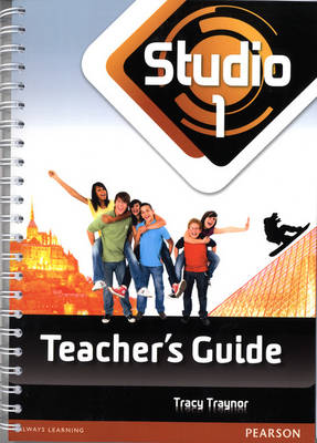 Studio 1 Teacher Guide by Tracy Traynor