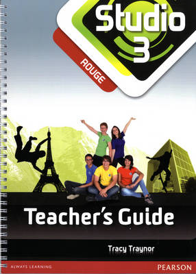 Studio 3 Rouge Teacher Guide by Tracy Traynor