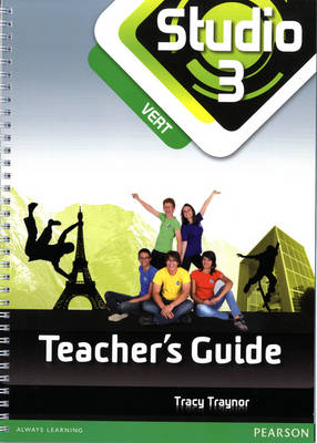 Studio 3 Vert Teacher Guide by Tracy Traynor