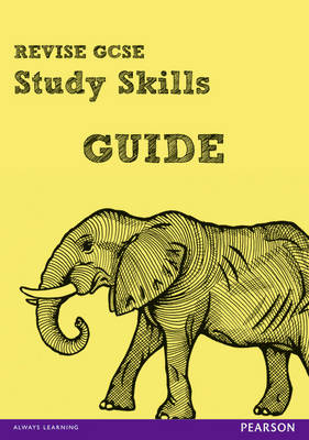 REVISE GCSE Study Skills Guide by Rob Bircher