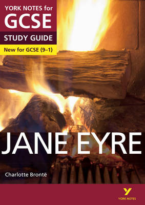 Jane Eyre: York Notes for GCSE (9-1) by Sarah Darragh