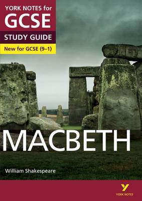 Macbeth: York Notes for GCSE (9-1) by James Sale, Alison Powell