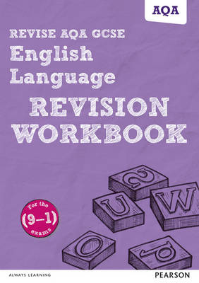 REVISE AQA GCSE English Language Revision Workbook For the 9-1 Exams by Harry Smith