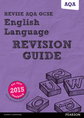Revise AQA GCSE English Language Revision Guide (with free online edition) by Harry Smith
