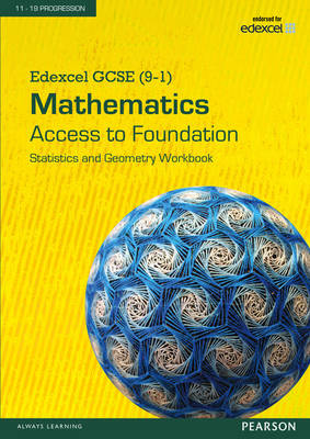 Edexcel GCSE (9-1) Mathematics - Access to Foundation Workbook: Statistics & Geometry Pack of 8 by