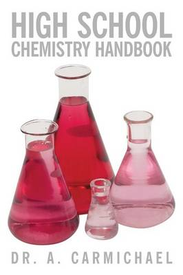 High School Chemistry Handbook by Dr. A. Carmichael