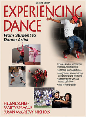 Experiencing Dance From Student to Dance Artist by Helene Scheff, Marty Sprague, Susan McGreevy-Nichols
