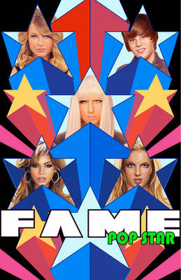 Fame Pop Stars! by C. W. Cooke, Patrick McCormack