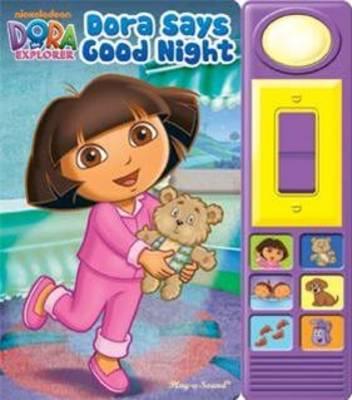 Dora the Explorer - Dora Says Good Night by Jennifer H Keast