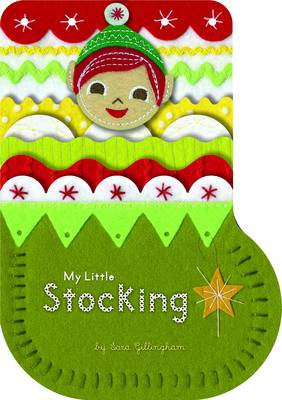 My Little Stocking by Sara Gillingham